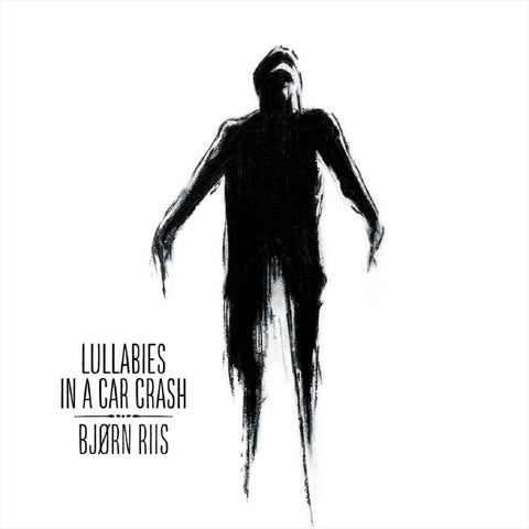 Bjørn Riis - Lullabies In A Car Crash CD