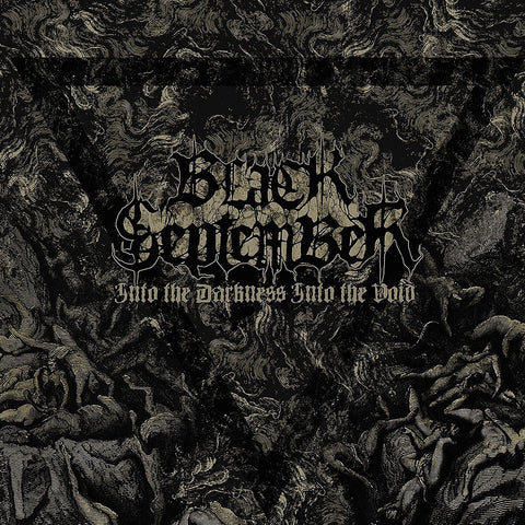 Black September - Into The Darkness, Into The Void CD