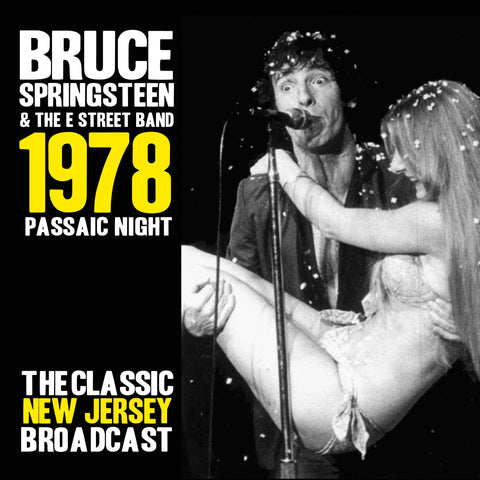 Bruce Springsteen & The E Street Band - 1978 Passaic Night - The Classic New Jersey Broadcast CD BOX