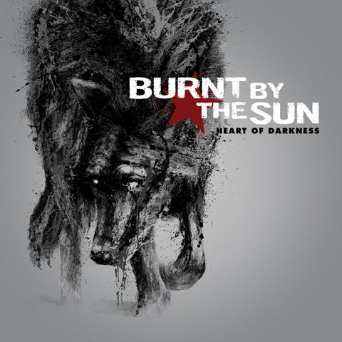 Burnt By The Sun - Heart Of Darkness CD