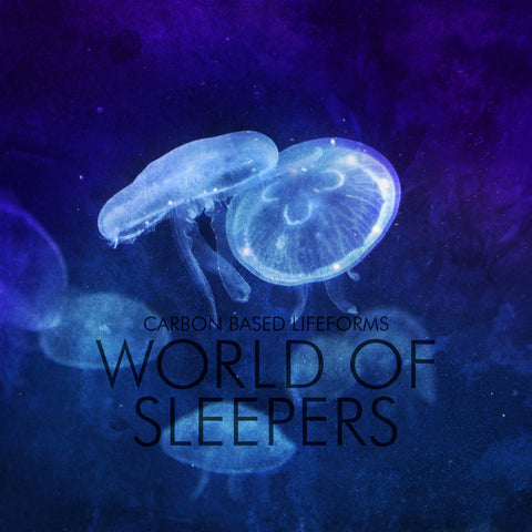 Carbon Based Lifeforms - World Of Sleepers CD DIGIPACK