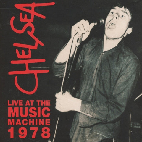 Chelsea - Live At The Music Machine 1978 CD DIGIPACK