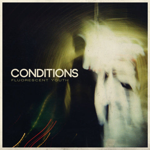 Conditions - Fluorescent Youth CD