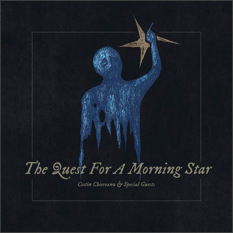 Costin Chioreanu & Special Guests - The Quest For A Morning Star CD DIGIPACK