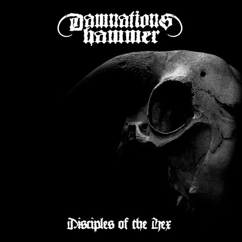 Damnations Hammer - Disciples Of The Hex CD
