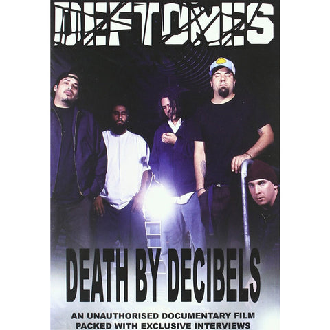 Deftones - Death By Decibels DVD