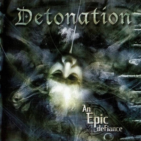 Detonation - An Epic Defiance CD