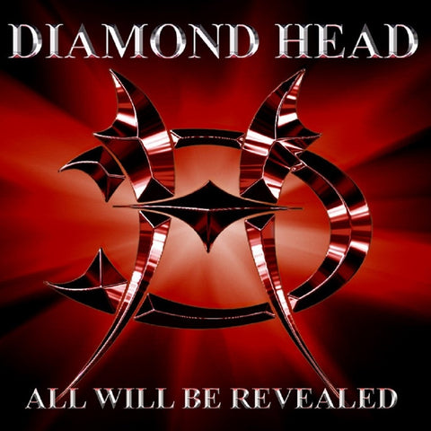 Diamond Head - All Will Be Revealed CD
