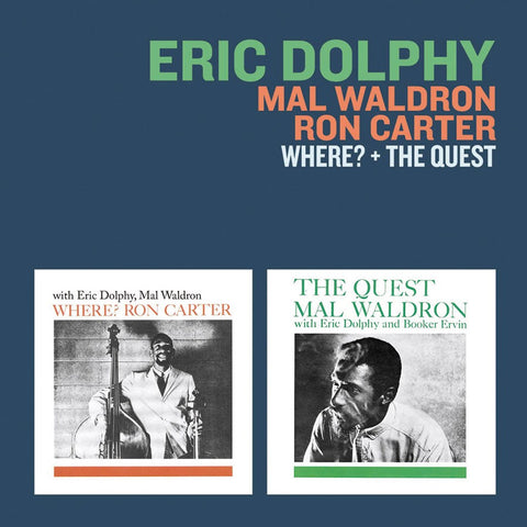 Eric Dolphy, Mal Waldron & Ron Carter - Where? + The Quest CD