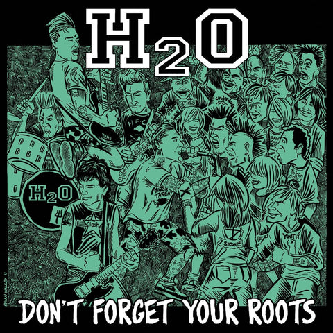 H2O - Don't Forget Your Roots CD