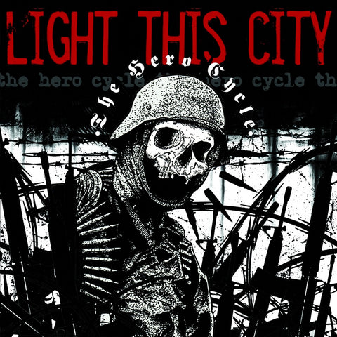 Light This City - The Hero Cycle CD