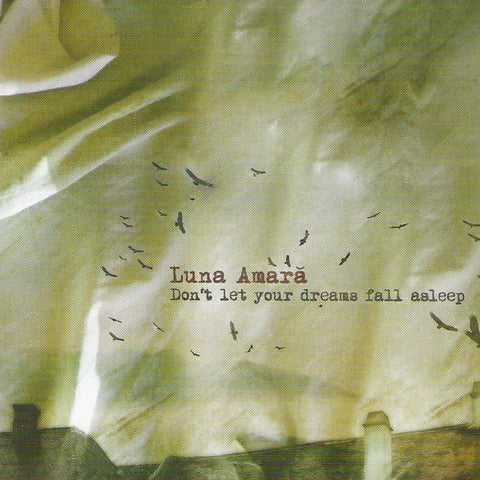 Luna Amară - Don't Let Your Dreams Fall Asleep CD DIGISLEEVE