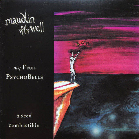 Maudlin Of The Well - My Fruit Psychobells... A Seed Combustible CD