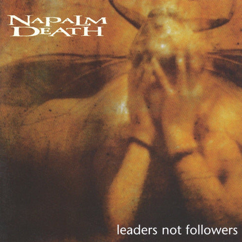 Napalm Death - Leaders Not Followers CD