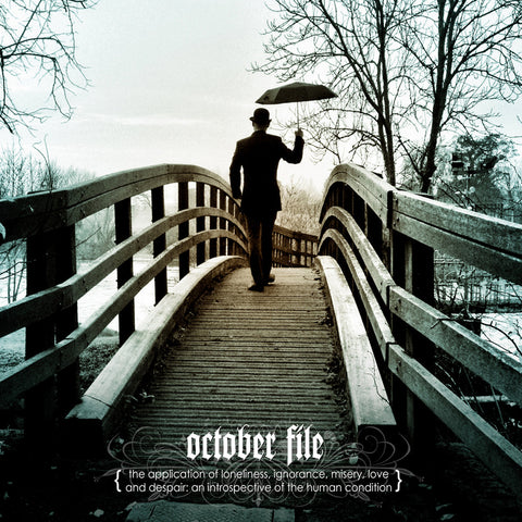 October File - {The Application Of Loneliness, Ignorance, Misery, Love And Despair...} CD
