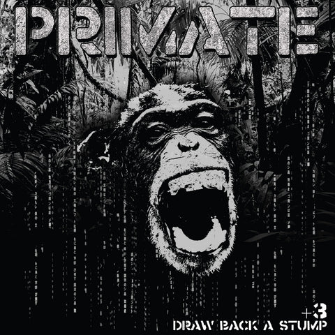 Primate - Draw Back A Stump CD