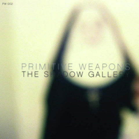 Primitive Weapons - The Shadow Gallery CD DIGISLEEVE