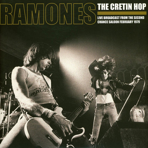 Ramones - The Cretin Hop: Live Broadcast From The Second Chance Saloon February 1979 VINYL DOUBLE 12""