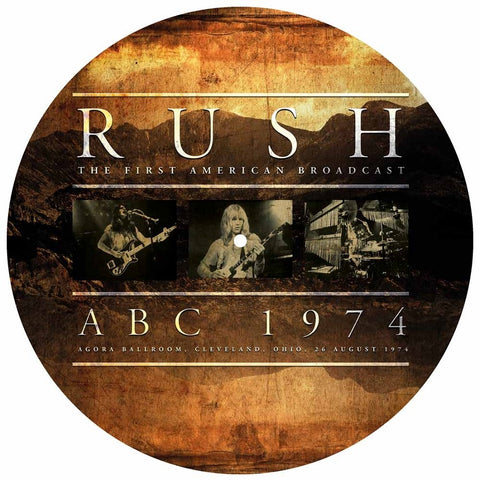 "Rush - The First American Broadcast ABC 1974 Agora Ballroom, Cleveland, Ohio, 26 August 1974 VINYL 12"" PICTURE DISC"