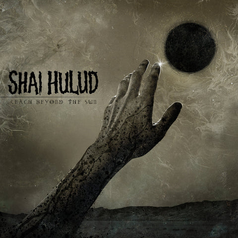 Shai Hulud - Reach Beyond The Sun VINYL 12""