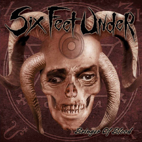 Six Feet Under - Bringer Of Blood CD