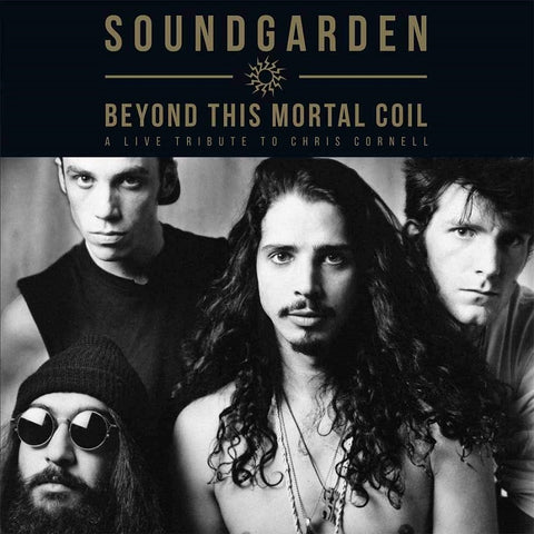 Soundgarden - A Live Tribute To Chris Cornell: Beyond This Mortal Coil CD