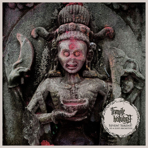 Temple Koludra - Seven! Sirens! To A Lost Archetype CD DIGIPACK