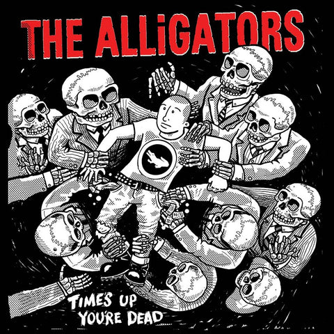 The Alligators - Time's Up You're Dead CD DIGISLEEVE