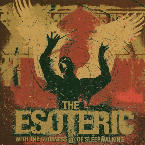 The Esoteric - With The Sureness Of Sleepwalking CD