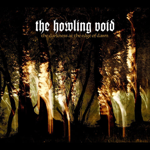 The Howling Void - The Darkness At The Edge Of Dawn CD DIGIPACK