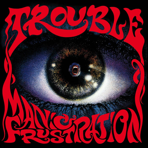 Trouble - Manic Frustration CD