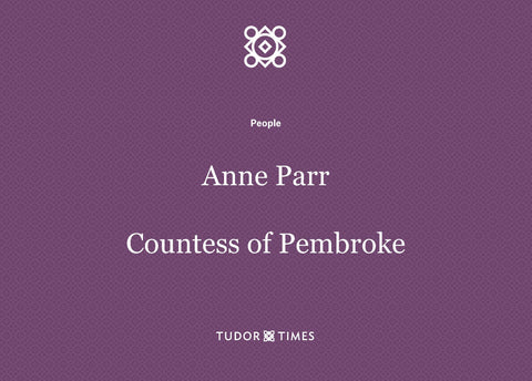 Anne Parr, Countess of Pembroke: Family Tree