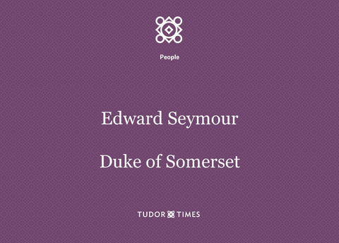 Edward Seymour, Duke of Somerset: Family Tree