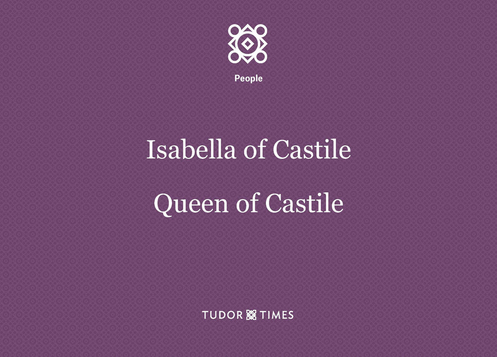 Isabella of Castile, Queen of Castile: Family Tree