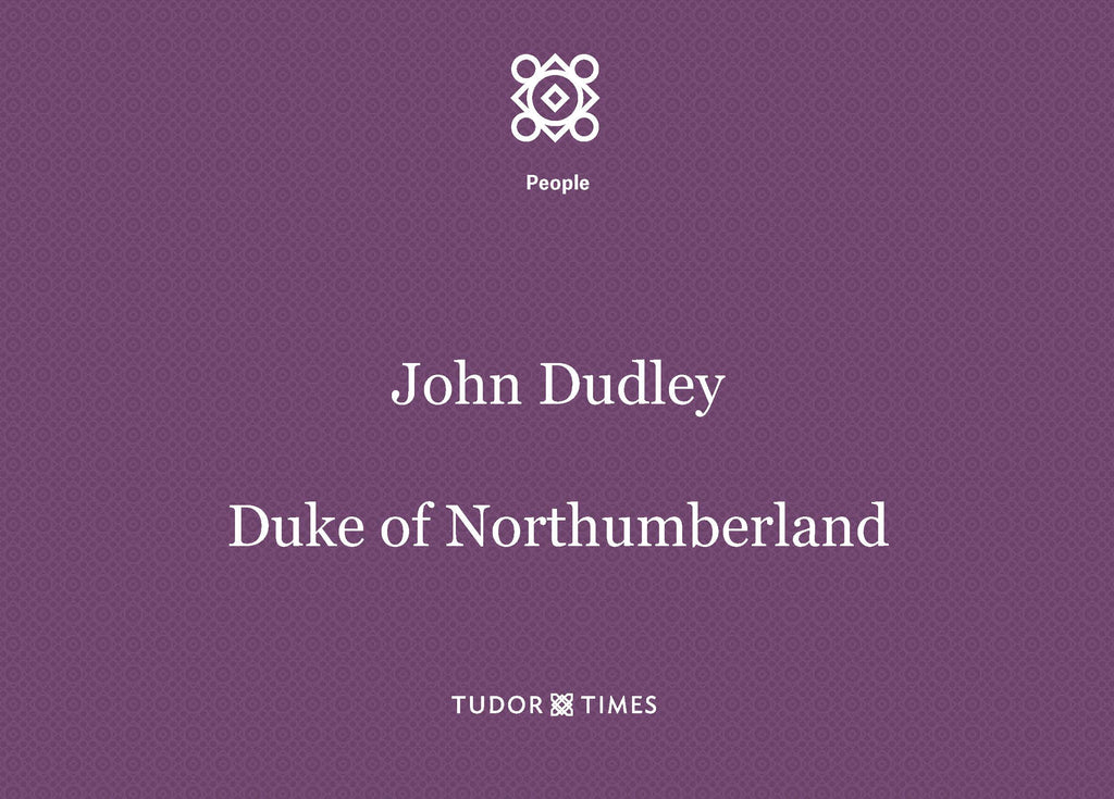 John Dudley, Duke of Northumberland: Family Tree