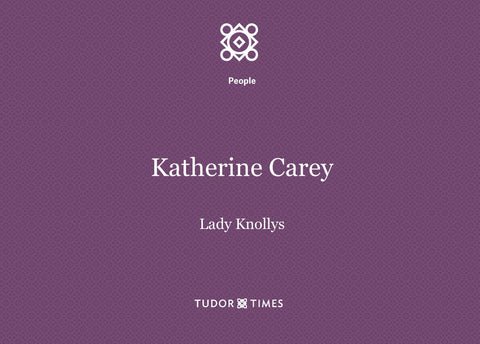 Katherine Carey, Lady Knollys Family Tree