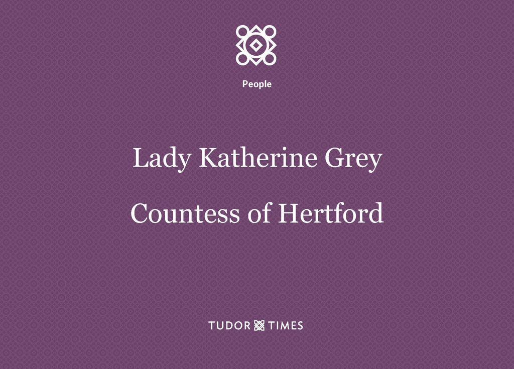 Katherine Grey, Countess of Hertford: Family Tree