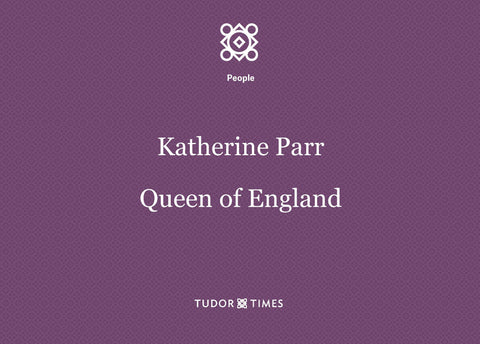 Katherine Parr: Family Tree
