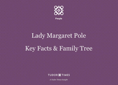 Family Tree Lady Margaret Plantagenet (Pole)