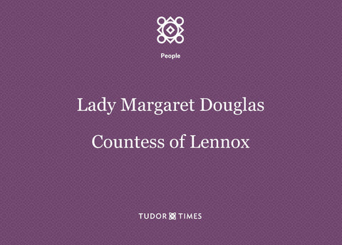 Lady Margaret Douglas Family Tree