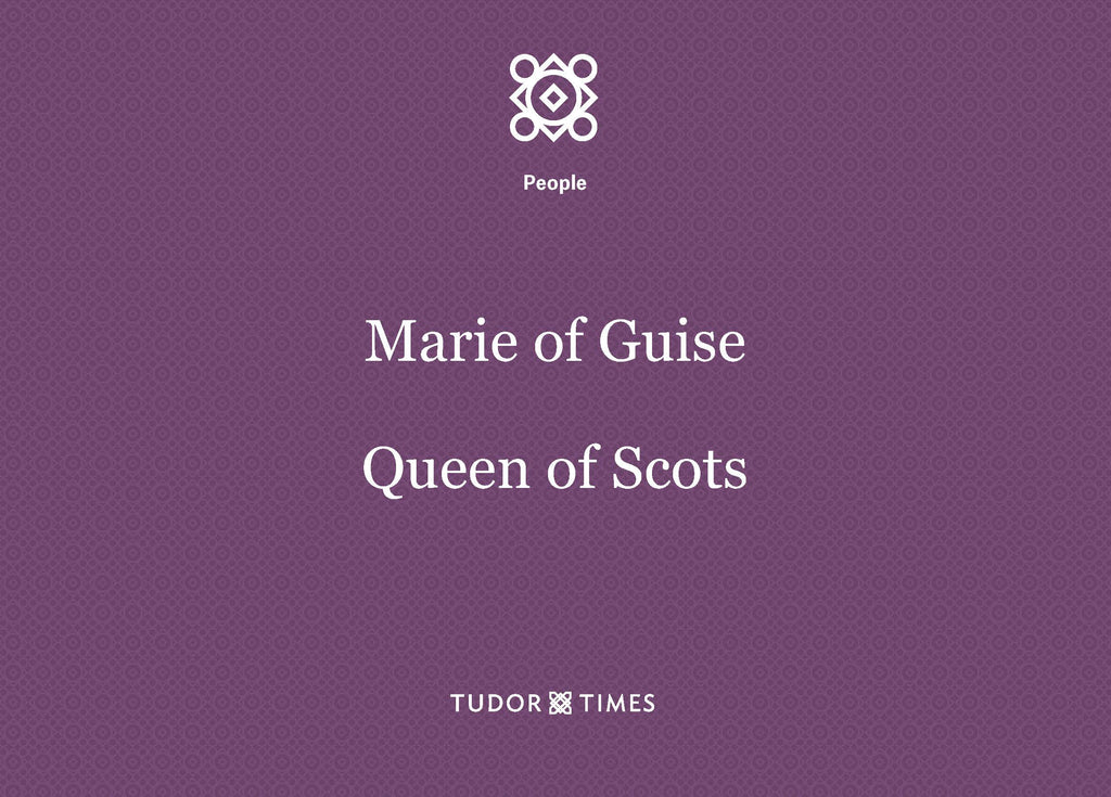 Marie of Guise, Queen of Scots: Family Tree