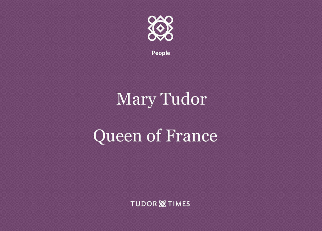 Mary, the French Queen: Family Tree