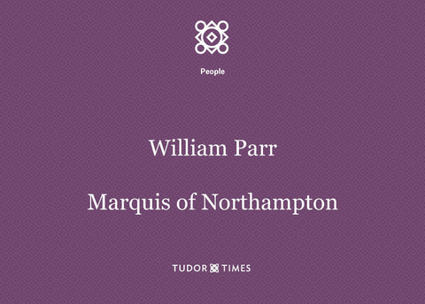 William Parr, Marquis of Northampton: Family Tree