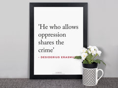 Quotes Posters (Erasmus - He who allows...)