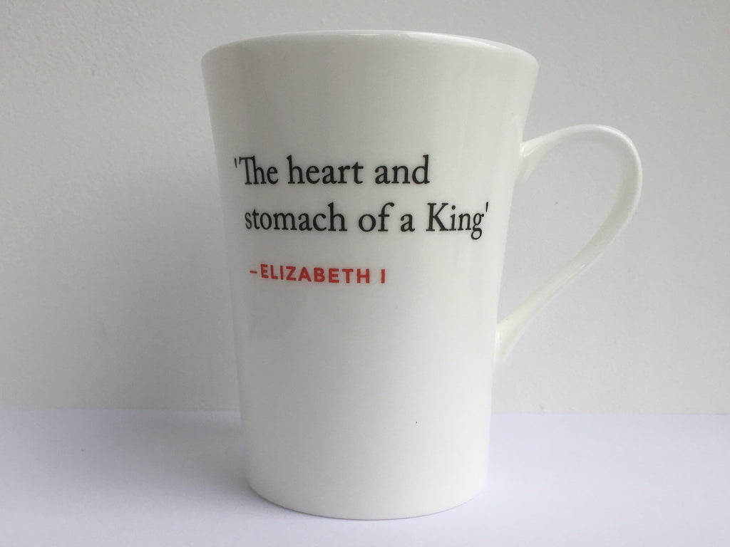 Elizabeth I Quote Mug (The heart and stomach...)