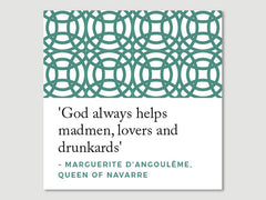 Women Quotes Greeting Card (Marguerite d'Angoulême)