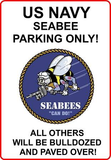 "2018  U.S.N Seabees Parking Only 8"" x 12"" Aluminum Metal Sign"
