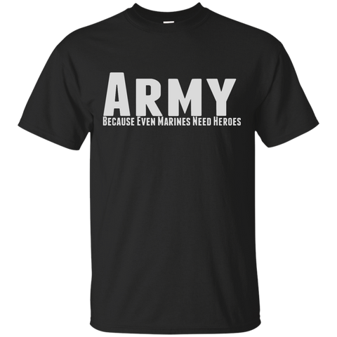 Army - Because Even Marines Need Heroes
