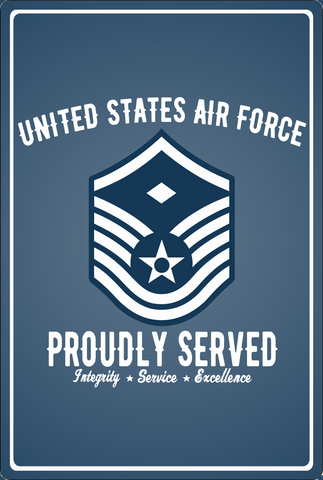 "U.S Air Force Rank Proudly Served Metal Sign 8"" x 12"" E2 through E9"