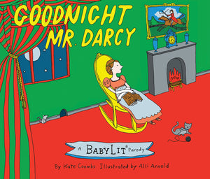 Goodnight Mr. Darcy cover